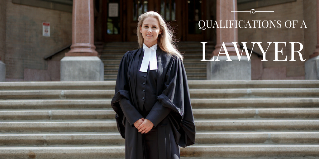 qualifications of a lawyer